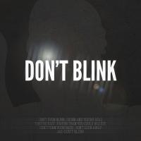 Don't Blink (Black)
