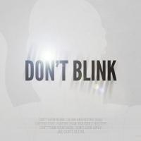 Don't Blink (White)